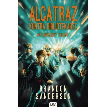 Alcatraz kontra Bibliotekarze. Tom 5. Mroczny talent