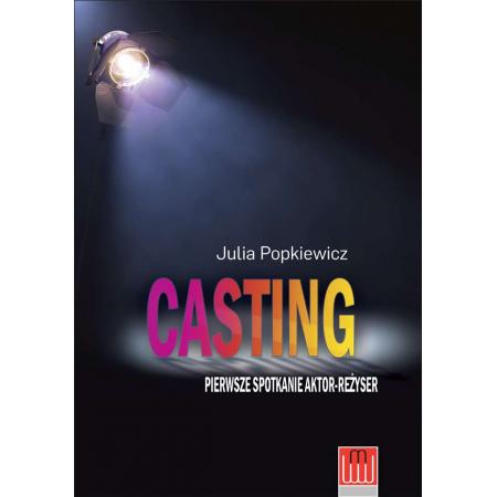 Casting. Pierwsze spotkanie aktor-reżyser