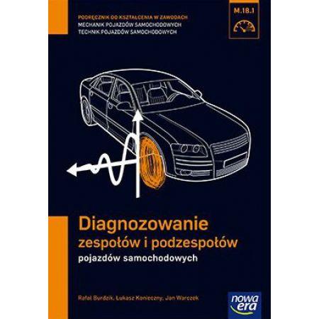 Mechanik Samochodowy PG Diagnozowanie zespołów