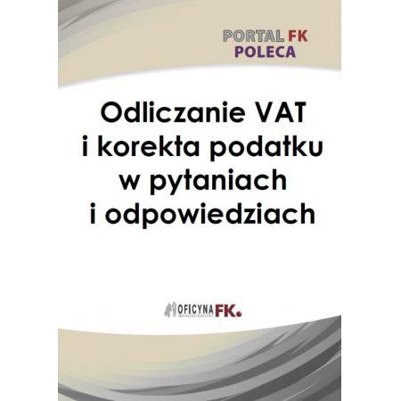 Odliczanie VAT i korekta podatku w pytaniach i odpowiedziach