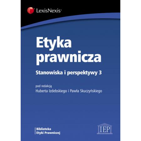 Etyka prawnicza Stanowiska i perspektywy 3