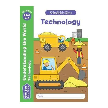 Get Set Understanding the World Technology: Reception. Ages 4-5