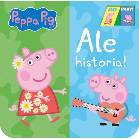 Peppa Pig Do Pary! Ale historia!