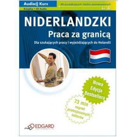Niderlandzki - Praca za granicą + CD