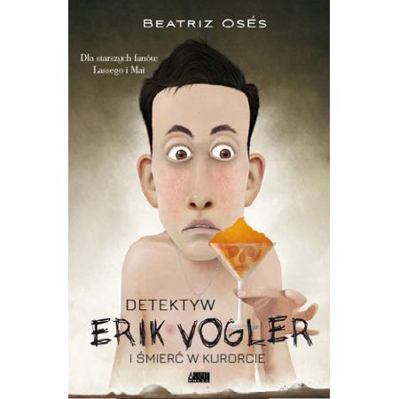 Detektyw Erik Vogler. Śmierć w kurorcie