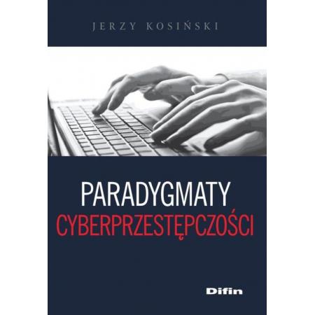 Paradygmaty cyberprzestępczości