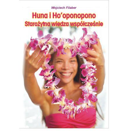 Huna i Ho'oponopono: starożytna wiedza współcześnie