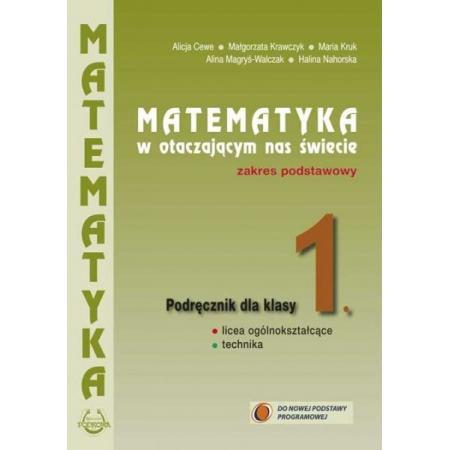 Matematyka w otaczającym nas świecie. Podręcznik do 1 klasy liceum i technikum. Zakres podstawowy. Nowa Podstawa Programowa