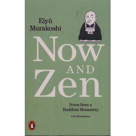 Now and Zen