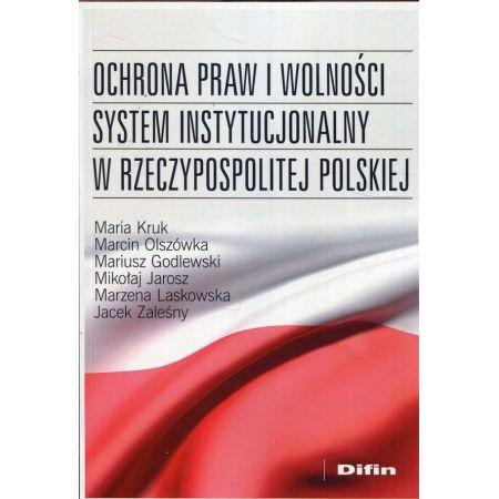 Ochrona praw i wolności system instytucjonalny RP