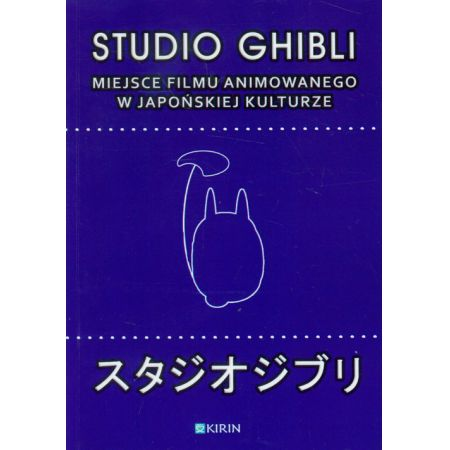 Studio Ghibli. Miejsce filmu animowanego...