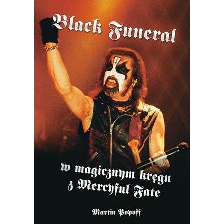 Black Funeral w magicznym kręgu z Mercyful Fate