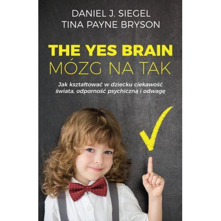 The Yes Brain. Mózg na Tak