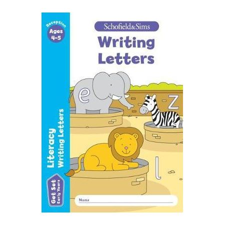 Get Set Literacy Writing Letters: Reception. Ages 4-5