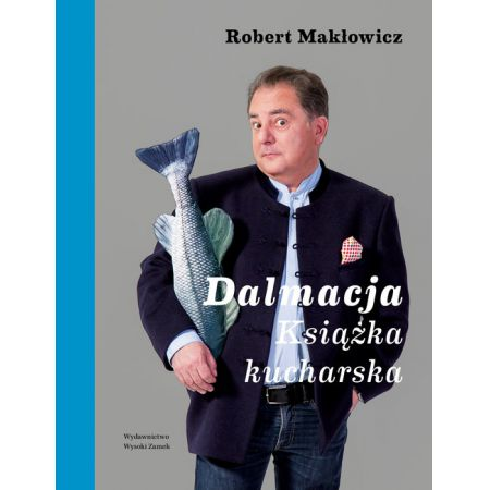 Dalmacja. Książka kucharska