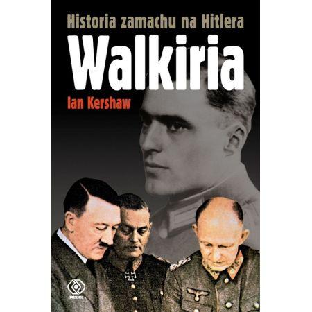 WALKIRIA Historia zamachu na Hitlera