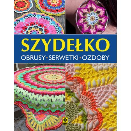 42c98130deb4a9 Szydełko. Obrusy serwetki ozdoby książka w księgarni TaniaKsiazka.pl