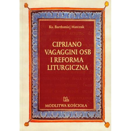 Cipriano Vagaggini OSB i Reforma Liturgiczna