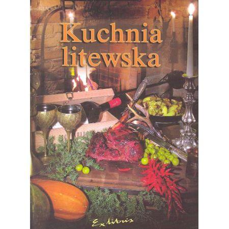Kuchnia Litewska Markuza Biruta Ksiazka W Ksiegarni Taniaksiazka Pl