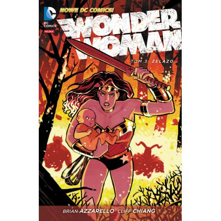 Wonder Woman. Tom 3. Żelazo