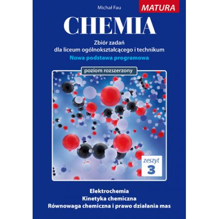 Chemia. Zbiór zadań LO. Zeszyt 3 ZR MEDYK