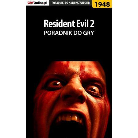 Resident Evil 2 - poradnik do gry