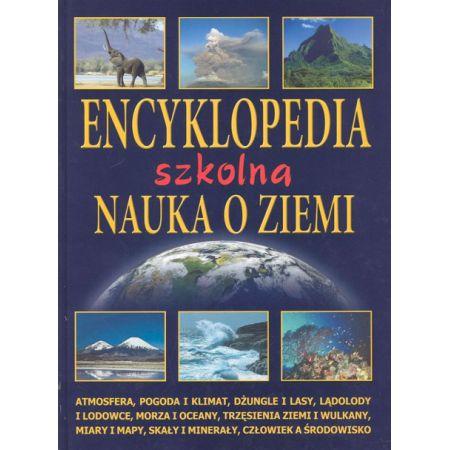 Znalezione obrazy dla zapytania Encyklopedia szkolna - Nauka o Ziemi
