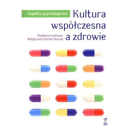 Kultura współczesna a zdrowie (druk cyfrowy)