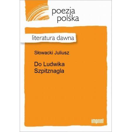 Do Ludwika Szpitznagla