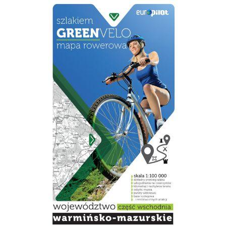 Green Velo.Woj. Warmińsko Mazurskie cz. wschodnia