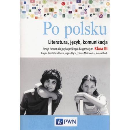 J.Polski GIM 3 Po polsku literatura ćw. NE/PWN