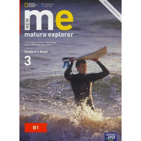 New Matura Explorer. Część 3. Podręcznik do języka angielskiego dla szkół ponadgimnazjalnych. Zakres podstawowy i rozszerzony