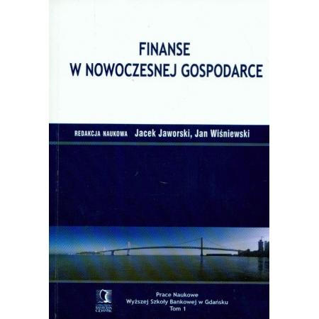 Finanse w nowoczesnej gospodarce Tom 1