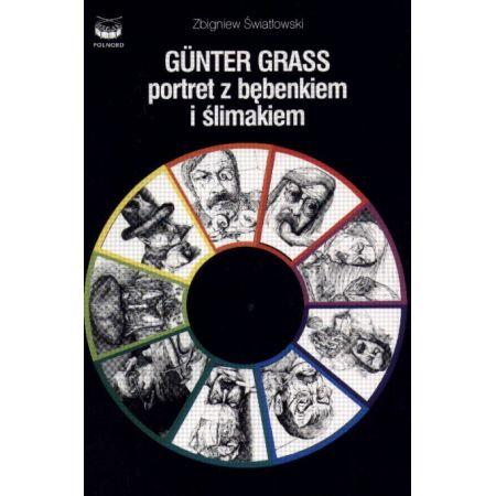 Gunter Grass. Portret z bębenkiem i ślimakiem