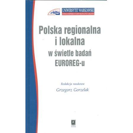 Polska regionalna i lokalna w świetle badań EUROREG-u