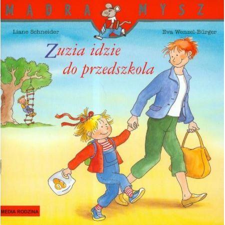 Mądra mysz - Zuzia idzie do przedszkola