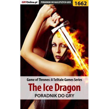 Game of Thrones - The Ice Dragon - poradnik do gry