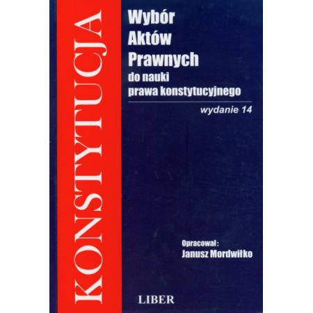 Wybór aktów prawnych do nauki prawa konstytucyjnego