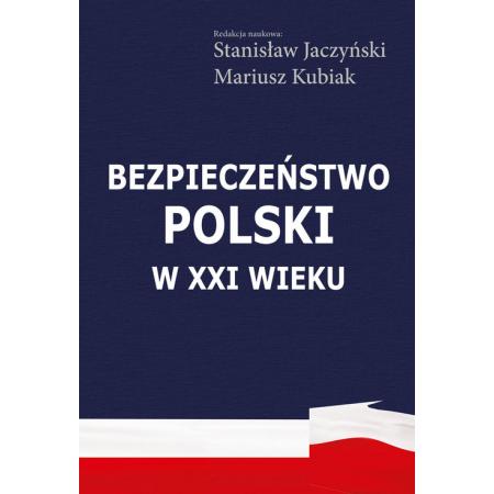 Bezpieczeństwo Polski w XXI wieku