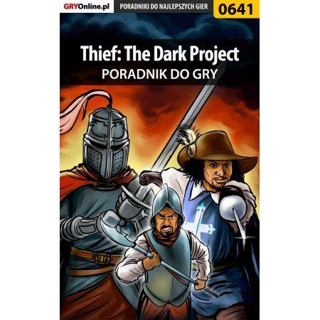 Thief: The Dark Project - poradnik do gry