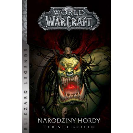 Narodziny hordy. World of Warcraft
