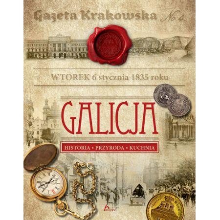 Galicja Historia Przyroda Kuchnia Ksiazka W Ksiegarni Taniaksiazka Pl