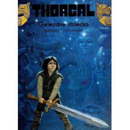 Thorgal, tom 7. Gwiezdne dziecko