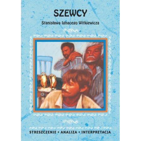 Szewcy Stanisława Ignacego Witkiewicza. Streszczenie, analiza, interpretacja