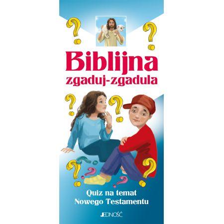 Biblijna zgaduj-zgadula. Quiz na temat NT