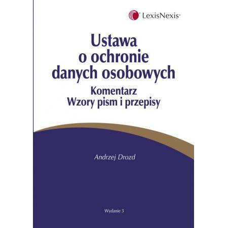 802d00124609b1 Ustawa o ochronie danych osobowych Komentarz Wzory pism i przepisy (Andrzej  Drozd) książka w księgarni TaniaKsiazka.pl