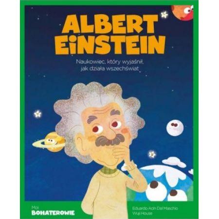 Moi Bohaterowie Albert Einstein