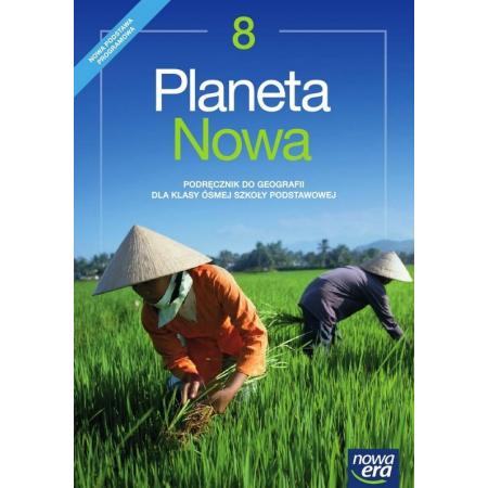 Planeta Nowa. Klasa 8. Geografia. Podręcznik. Szkoła podstawowa