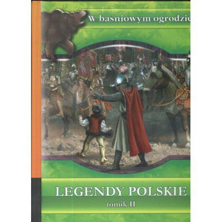 W baśniowym ogrodzie Legendy polskie Tom 2