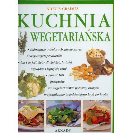 Kuchnia Wegetarianska Graimes Nicola Ksiazka W Ksiegarni